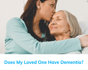 Does My Loved One Have Dementia?